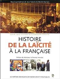 Histoire de la laïcité à la française par Yves Bruley