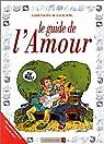 Le guide de l'amour en BD! par Goupil