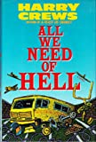 All We Need of Hell, Harry Crews, 0060156805