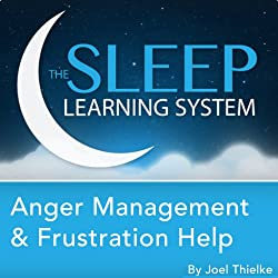 Anger Management and Frustration Help, Guided Meditation and Affirmations