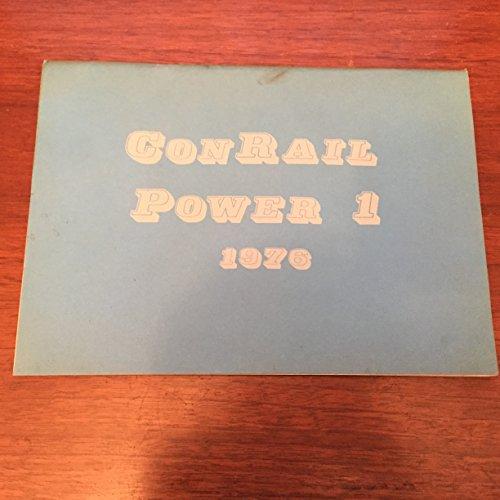 Penn Central Locomotives - ConRail Power 1 1976