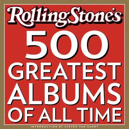 500 Greatest Albums of All Times, The (Greatest 500 Albums Rolling Stone)