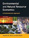 Environmental and Natural Resource Economics : A Contemporary Approach, Harris, Jonathan M., 0765637928