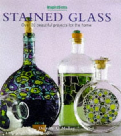Stained Glass: Over 20 Beautiful Projects for the Home (Inspirations Series)