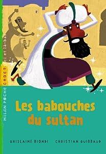 """Afficher """"Les babouches du sultan"""""""