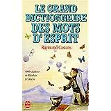 GRAND DICTIONNAIRE DES MOTS D'ESPRIT (LE)