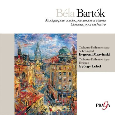 Bela Bartok: Musique pour cordes, percussion et célesta; Concerto pour - Percussion Pour