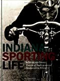 Indiana Sporting Life, Ray E. Boomhower, 087195186X