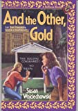 img - for And the Other, Gold (A Bullseye Book) book / textbook / text book