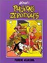 Pulsions Zérotiques, tome 1 par Heran