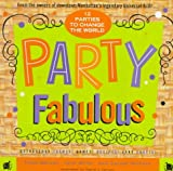 Party Fabulous, Todd Merrell and J. Miller, 0425155307