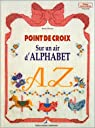 Point de croix : Sur un air d'alphabet par Pieroni
