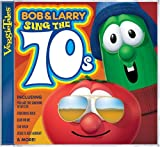 Bob & Larry Sing The 70s