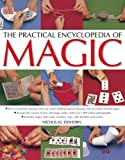 The Practical Encyclopedia of Magic, Nicholas Einhorn, 1780193297