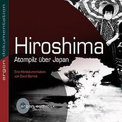 Hiroshima, Atompilz über Japan