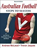 Australian Football: Steps to Success (Second Edition)