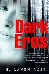 Dark Eros (a Novel) (English Edition)