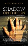Shadow on the Sun (The Hanford Trilogy Book 1)