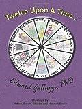 Twelve upon a Time, Edward Galluzzi, 1926585690