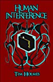 Human Interference, Tim Holmes, 1607495139