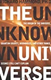 The Unknown Universe, Richard Hammond, 1601630034