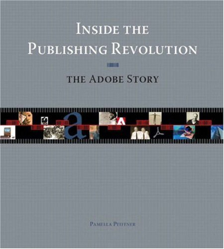 Inside The Publishing Revolution: The Adobe Story