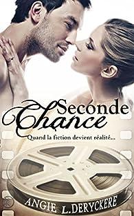 Seconde chance par Angie L. Deryckere