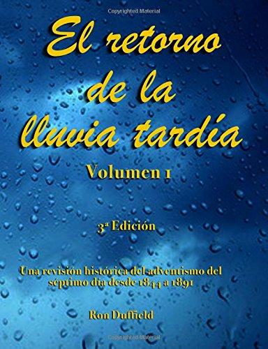 El retorno de la lluvia tardía: Una revision historica del ...
