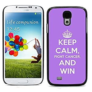 Graphic4You Keep Calm and Fight Cancer And Win Design Hard Case Cover for Samsung Galaxy S4 S IV