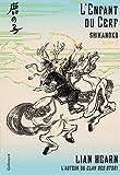 Shikanoko, 1:L'Enfant du Cerf