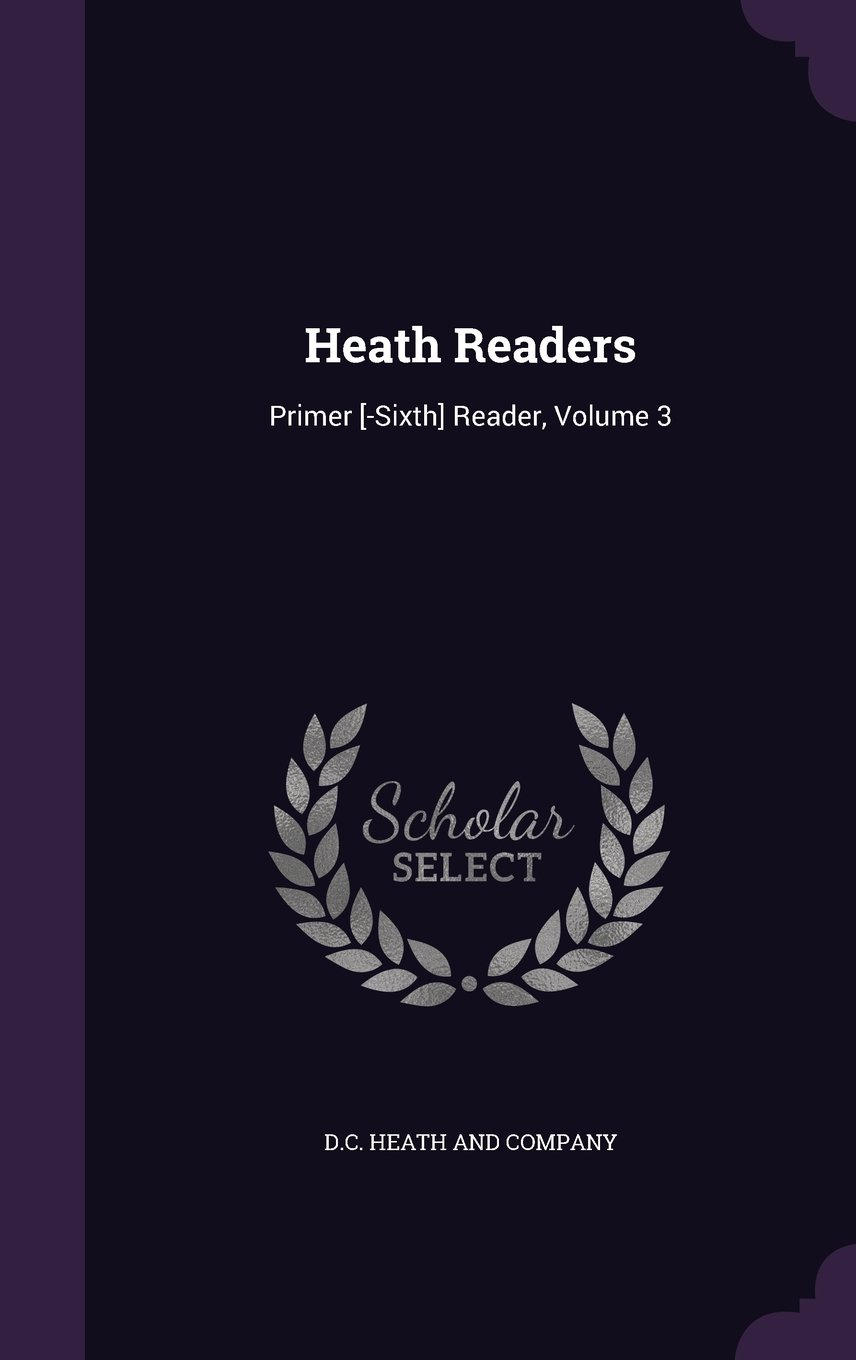 Download Heath Readers: Primer [-Sixth] Reader, Volume 3 pdf