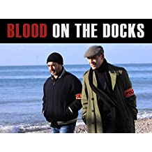 Blood on the Docks (English subtitled)