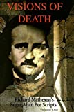 img - for Visions of Death: Richard Matheson's Edgar Allan Poe Scripts (House of Usher & Pit and the Pendulum) by Richard Matheson (2007-10-31) book / textbook / text book