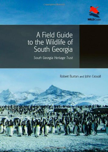 A Field Guide to the Wildlife of South Georgia (Wild Guides)