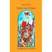 Kalila und Dimna. Im Reich des Löwen