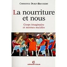 NOURRITURE ET NOUS (LA)