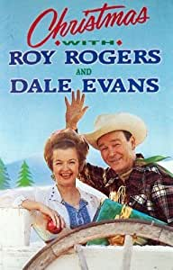 Roy Rogers And Dale Evans Christmas With Roy Rogers And