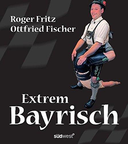 Extrem Bayrisch