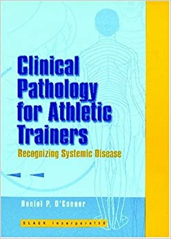Book Clinical Pathology for Athletic Trainers: Recognizing Systemic Disease
