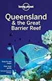 queensland and the great barrier reef regional guide lonely planet country regional guides by regis st louis 6th sixth edition 2011