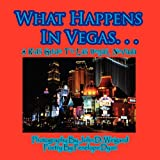 What Happens in Vegas a Kid's Guide to Las Vegas, Nevad, Penelope Dyan, 1935630067