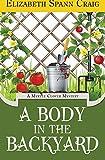 A Body in the Backyard (A Myrtle Clover Cozy Mystery)