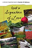 God's Signature of Love, Dorothy M. Holloway, 1434334538