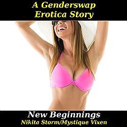 New Beginnings: Gender Swap Bareback Transformation Erotica