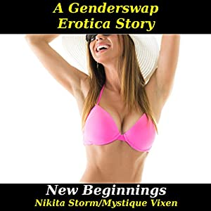New Beginnings: Gender Swap Bareback Transformation Erotica Audiobook