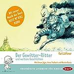 Der Gewitter-Ritter und weitere Geschichten | Kai Lüftner