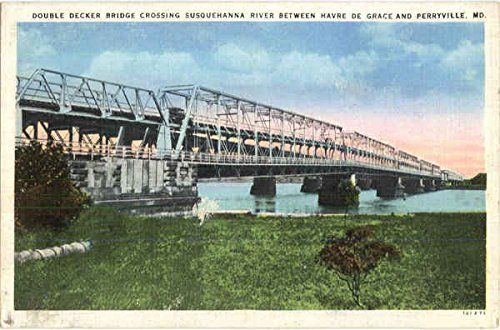 Double Decker Bridge Crossing Susquehanna River Scenic Maryland Original Vintage Postcard (Decker Bridge Double)