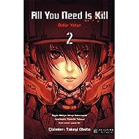 All You Need Is Kill: Öldür Yeter - 2