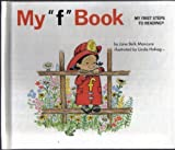 "My ""f"" book (My first steps to reading) [Hardcover] [Jan 01, 2001] Jane Bell Moncure and Colin King"