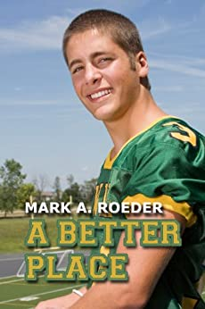 A Better Place by [Roeder, Mark]